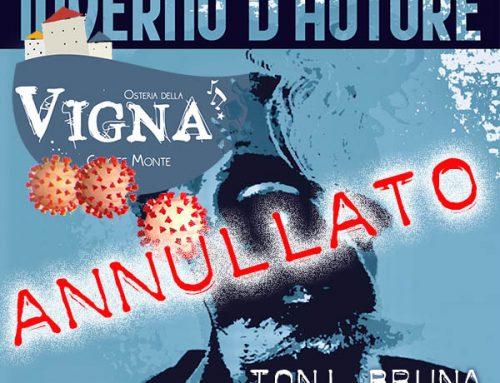 Annullato il concerto di Toni Bruna